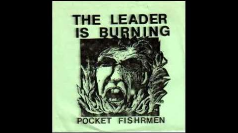 Pocket fishrmen - the leader is burning