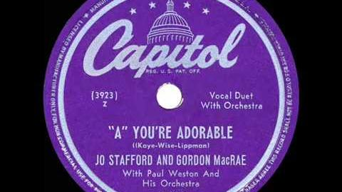 1949 HITS ARCHIVE 'A' You're Adorable - Jo Stafford & Gordon MacRae