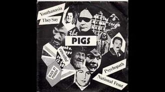 The pigs - National front UK punk 1977