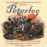Chris Hewitt And The Late John Peel Present Peterloo