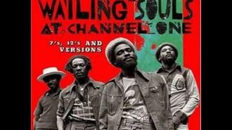 The Wailing Souls - Jah Jah Give Us Life To Live