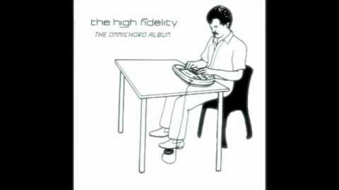 The High Fidelity - Pig might fly (featuring John Peel)
