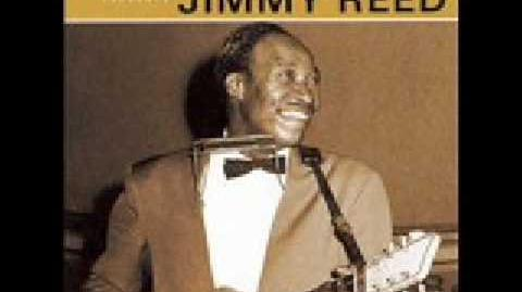 You don't have to go - JIMMY REED