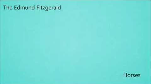 The Edmund Fitzgerald - Horses