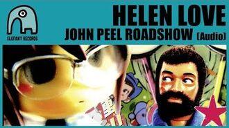 HELEN LOVE - John Peel Roadshow -Audio-