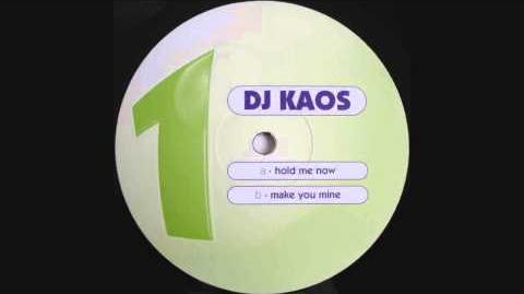 DJ Kaos - Hold Me Now