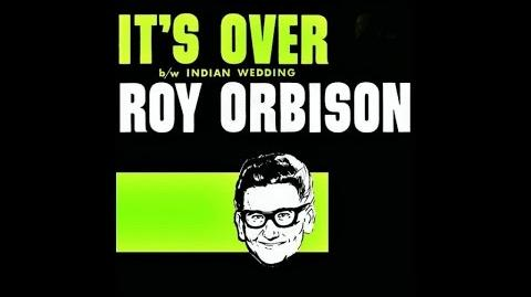 Roy Orbison - It's Over - HIGH QUALITY SOUND 1964