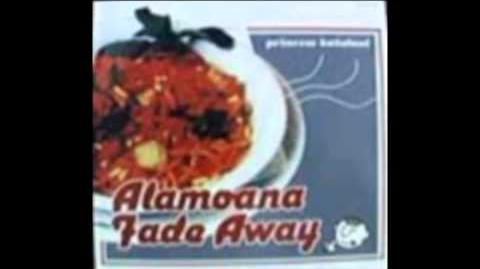 Princess Kaiulani - Alamoana Fade Away