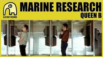 MARINE RESEARCH - Queen B -Official-