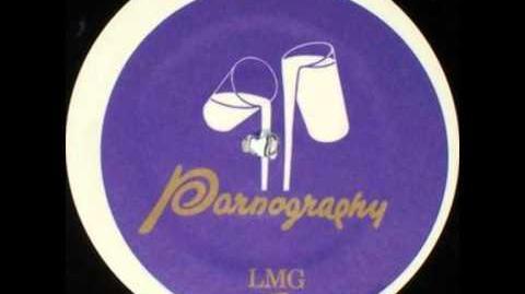 Pornography - LMG