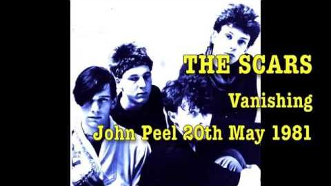 THE SCARS - Peel Session (20th May 1981)