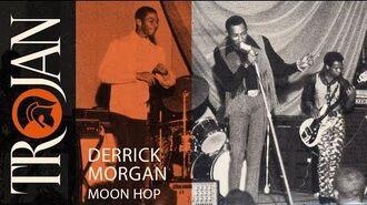 Derrick Morgan 'Moon Hop' (official audio)