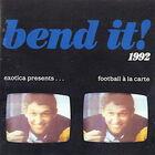 Bend It! 1992