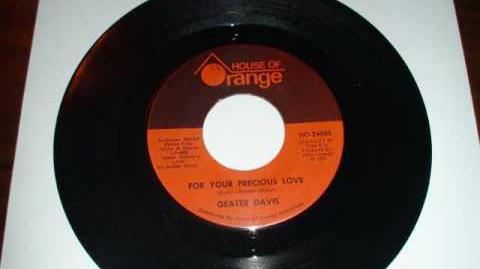 Geater Davis - For Your Precious Love