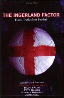 Ingerland Factor Home Truths from Football