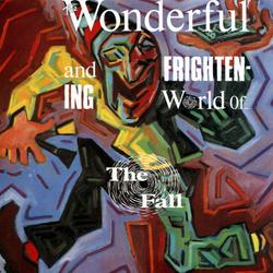 The Wonderful and Frightening World of the Fall thefallthewonderfulfrightening