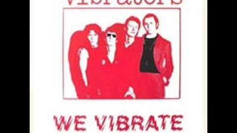 The Vibrators - We Vibrate