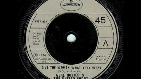 Give The Women What They Want - Gene Dozier & The United Front