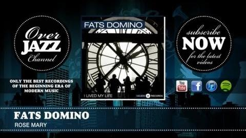 Fats Domino - Rose Mary (1953)