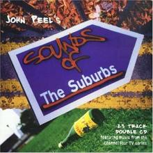 John Peel's Sounds Of The Suburbs