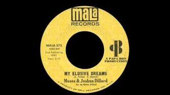 Moses & Joshua Dillard - My Elusive Dreams