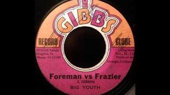 BIG YOUTH - Foreman vs Frazier 1973