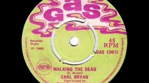 CARL BRYAN - Walking The Dead