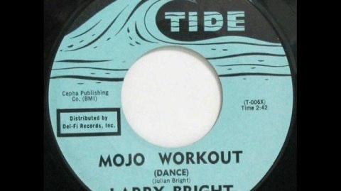 Larry Bright - MoJo Workout - 1960