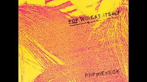 Pop Will Eat Itself - Oh Grebo I Think I Love You