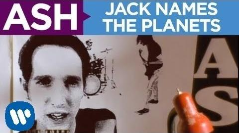 Ash - Jack Names The Planets OFFICIAL MUSIC VIDEO