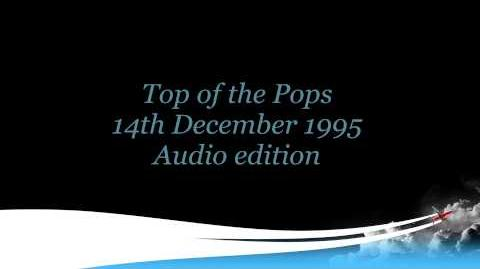 Top of the Pops 14th December 1995 Audio edition