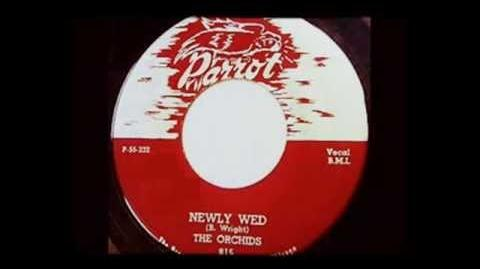 THE ORCHIDS - ''NEWLY WED'' (1955)