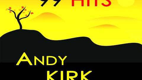 Andy Kirk - Lotta sax appeal