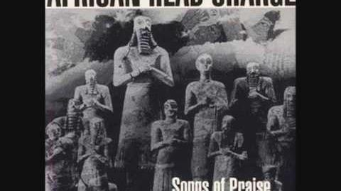 African Head Charge - Songs of Praise - Orderliness, Godliness, Discipline and Dignity