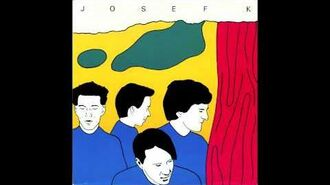 Josef K - Sorry for Laughing