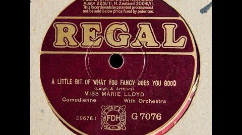 """Marie Lloyd """"A Little Of What You Fancy Does You Good!"""" LYRICS ARE HERE"""