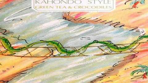 Kahondo style Green Tea & Crocodiles - ETHNOJAZZ 1987