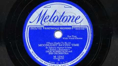 (There Ought To Be A) Moonlight Saving Time by Dick Robertson and his Orchestra, 1931