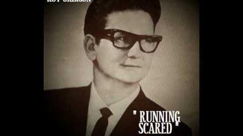 RUNNING SCARED ~ Roy Orbison 1961
