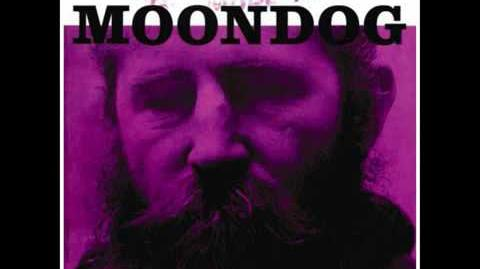 Moondog | John Peel Wiki | FANDOM powered by Wikia