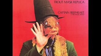 Captain Beefheart- Trout Mask Replica (1969) Full Album HQ