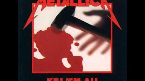 Metallica - Kill 'Em All Full Album