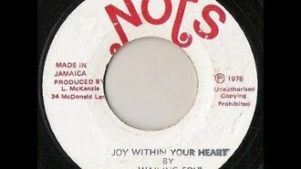 Wailing Souls - Joy Within Your Heart