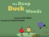 The Deep Duck Woods