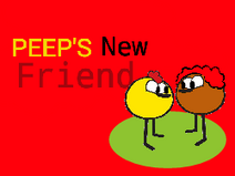 Peep's New Friend