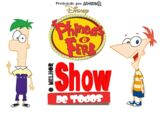 Phineas e Ferb: O Melhor Show de Todos