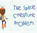 The Space Creature Problem
