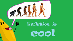 Evolution is cool