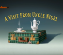 A Visit From Uncle Nigel