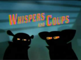 Whispers and Coups